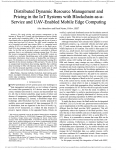 """""""Distributed Dynamic Resource Management and Pricing in the IoT Systems with Blockchain-as-a-Service and UAV-Enabled Mobile Edge Computing,"""" IEEE Internet of Things Journal, Early Access, Dec. 2019."""